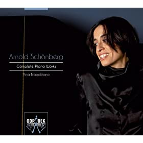 Schoenberg: Complete Works for Piano