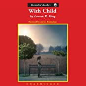 With Child: A Kate Martinelli Mystery | [Laurie R. King]