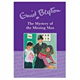 The Mystery of the Missing Man Enid Blyton