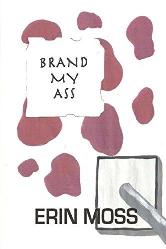Brand My Ass