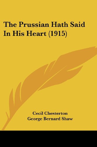 The Prussian Hath Said in His Heart (1915)