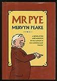 Mr. Pye Mervyn Peake