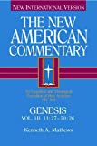 The New American Commentary Genesis 11:27 - 50:26, Volume 1B
