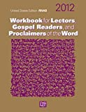 img - for Workbook for Lectors, Gospel Readers, and Proclaimers of the Word 2012 book / textbook / text book