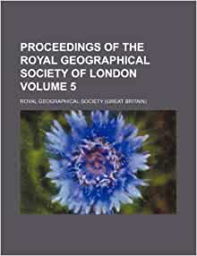 proceedings of the royal geographical society of london volume 5 royal. Black Bedroom Furniture Sets. Home Design Ideas