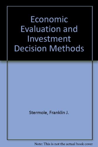 Economic Evaluation and Investment Decision Methods