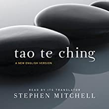 Tao Te Ching: A New English Version Audiobook by Lao Tzu, Stephen Mitchell Narrated by Stephen Mitchell