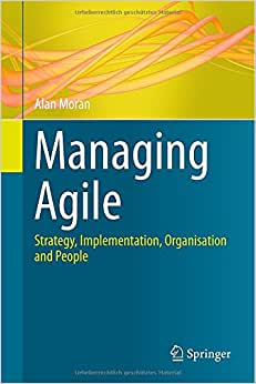 Downloads Managing Agile: Strategy, Implementation, Organisation and People