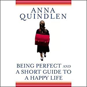 Being Perfect & A Short Guide to a Happy Life Audiobook