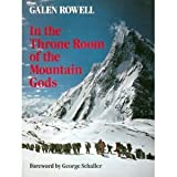 In the Throne Room of the Mountain Gods (0871567644) by Galen Rowell