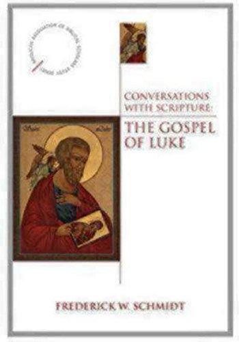 Conversations with Scripture - The Gospel of Luke (Anglican Association of Biblical Scholars Study)