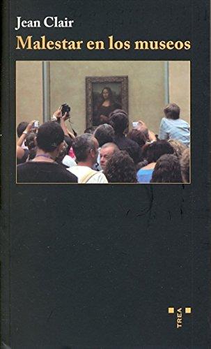 Malestar en los museos (Trea Artes)