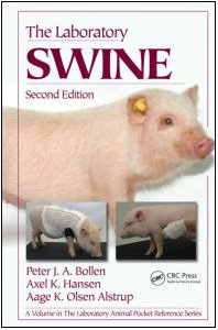 The Laboratory Swine, Second Edition (Laboratory Animal Pocket Reference)