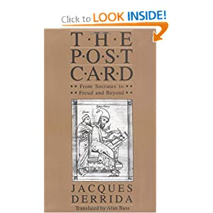 The Post Card: From Socrates to Freud and Beyond Jacques Derrida