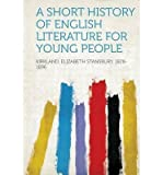 img - for A Short History of English Literature for Young People(Paperback) - 2013 Edition book / textbook / text book