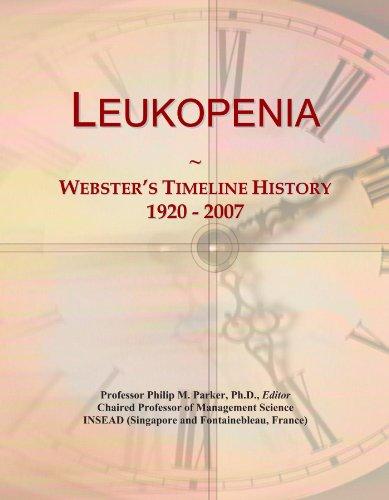 Leukopenia: Webster's Timeline History, 1920 - 2007