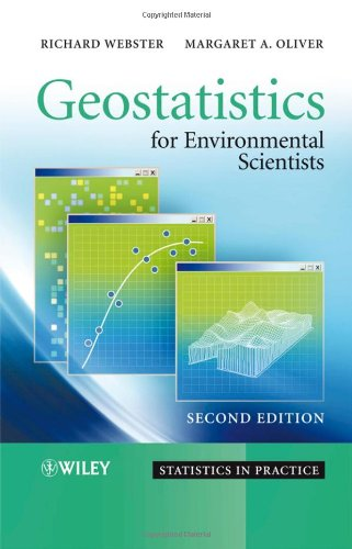Geostatistics for Environmental Scientists (Statistics in...