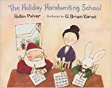 The Holiday Handwriting School (0440845963) by Pulver, Robin