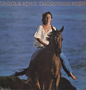 Carole King Thoroughbred Thoroughbred Amazon Com Music