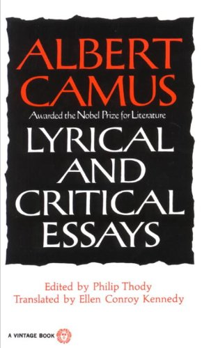 albert camus lyrical and critical essays vintage 1970 Amazonin - buy lyrical and critical essays (vintage) (vintage international) lyrical and critical essays the work of albert camus began to achieve international recognition after world war ii.