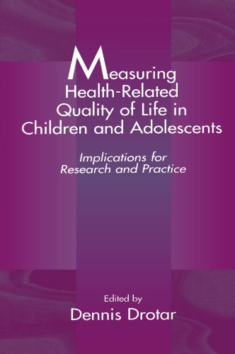 Measuring Health-Related Quality of Life in Children and Adolescents: Implications for Research and Practice