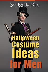 Halloween Costume Ideas for Men - Best Creative Costumes for Men