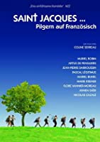 Saint Jacques ... Pilgern auf Franz�sisch