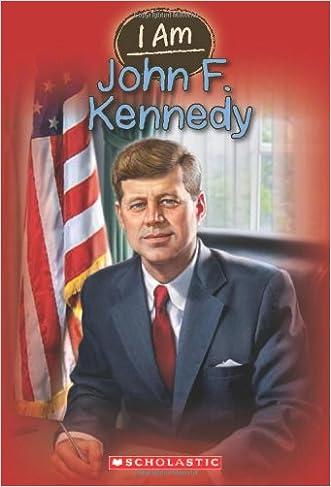I Am #9: John F. Kennedy written by Grace Norwich