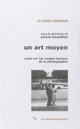 Un art moyen. Essai sur les usages sociaux de la photographie, 2ème édition