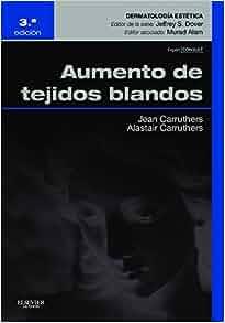 Aumento de los tejidos blandos (Spanish Edition) (Spanish) 3rd Edition