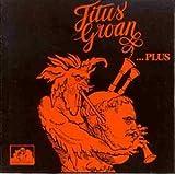 Titus Groan Plus by Titus Groan