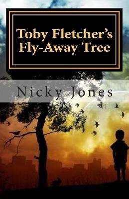 -toby-fletchers-fly-away-tree-book-one-the-song-shell-truths-byjones-nicky-authorpaperback