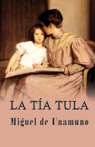 La tia Tula  [de Unamuno, Miguel] (Tapa Blanda)