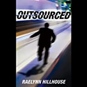 Outsourced | [R. J. Hillhouse]