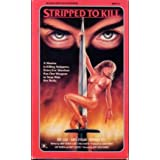Stripped to Kill [VHS] ~ Kay Lenz