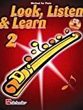 Look, Listen & Learn 2 Flute Flute & CD