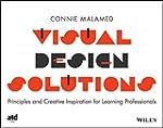 Visual Design Solutions: Principles a...