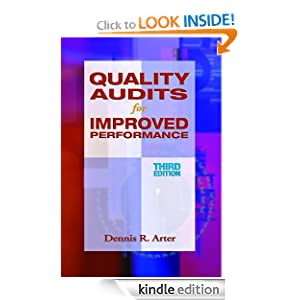 Quality Audits for Improved Performance Dennis R. Arter