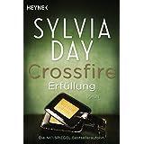 "Crossfire. Erf�llung: Band 3   Romanvon ""Sylvia Day"""
