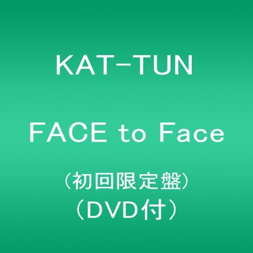 KAT-TUN FACE_to_Face