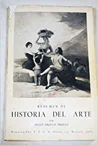 Resumen De Historia Del Arte: Dieg Angulo Iniguez: 9788440016195
