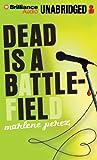 Dead Is a Battlefield (Dead Is Series)
