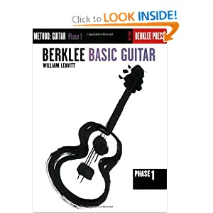 Berklee Basic Guitar - Phase 1: Guitar Technique (Guitar Method) William Leavitt