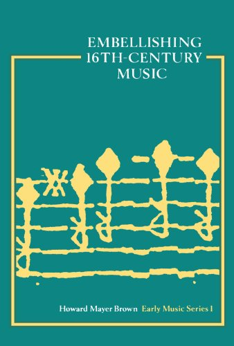 Embellishing 16th Century Music (Early Music Series)