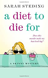 A Diet to Die For: A Skinny Mystery (Skinny Mysteries)