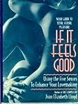 If It Feels Good: Using the Five Sens...