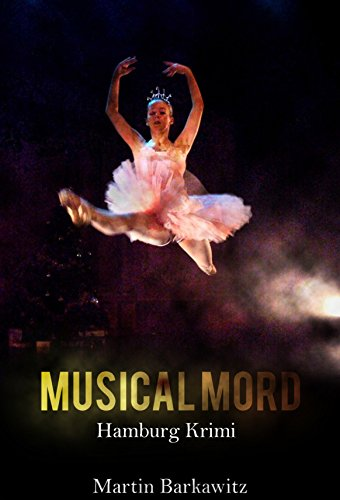 Musical Mord: SoKo Hamburg 2 - ein Heike Stein Krimi
