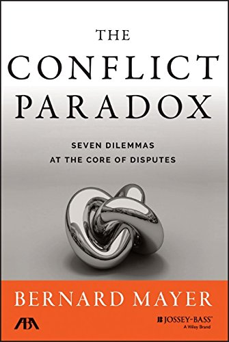 The Conflict Paradox: Seven Dilemmas at the Core of Disputes PDF