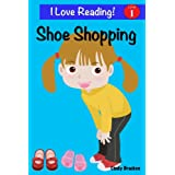 "Shoe Shopping (An ""I Love Reading"" Level 1 Reader)"