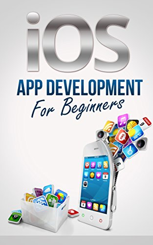 iOS App Development For Beginners - Easily Create Your Own Successful Viral App Simply and Quickly (iOS 7 - Make iPhone, iPad, iPod Apps & Games For non-programmers) (Ios 7 Game Development compare prices)